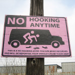 No hooking anytime - Τι θα κάνατε αν βλέπατε μια τέτοια πινακίδα στη γειτονιά σας; Το πλέον σίγουρο είναι ότι θα γελούσατε