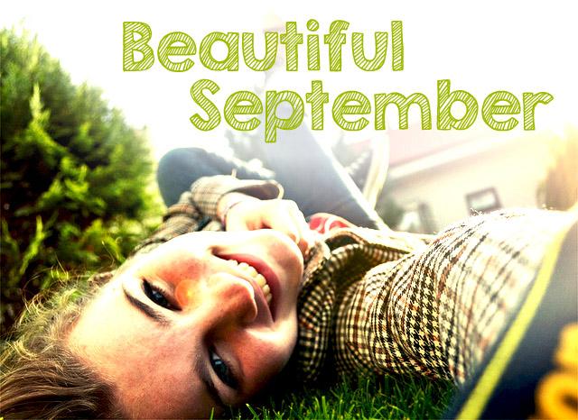 Η Πρωτοχρονιά ανήκει στον υπέροχο Σεπτέμβρη - Σεπτέμβρη! ω υπέροχε Σεπτέμβρη πόσο πολύ σε αγαπώ! Κάθε χρόνο περιμένω με υπέρτατη υπομονή να φύγουν οι καύσωνες και το ημερολόγιο να δείξει 1η του Σεπτέμβρη!